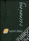 Sport diary running. Diario del runner libro