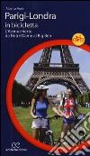 Parigi-Londra in bicicletta. L'Avenue Verte da Notre Dame al Big Ben libro
