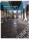 La Basilica di Aquileia. Tesori d'arte e simboli di luce in duemila anni di storia, di fede e di cultura libro