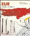 Eur. Quartiere di architetture «tradizioni nell'innovazione» libro