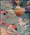 La casa di Sandra Caracciolo libro