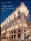 Il palazzo del Tritone a Roma. Ediz. italiana e inglese libro