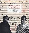Grafia musicale e segno pittorico nell'avanguardia italiana (1950-1970) libro