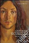 Antonio Sicurezza. Temi sacri e religiosi libro