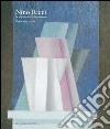 Nino Ricci. Le metamorfosi della geometria. Opere dal 1957 al 2013 libro