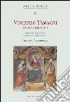 Vincenzo Tamagni da San Gimignano. Pittore eccellente discepolo di Raffaello libro