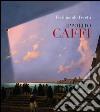 Ippolito Caffi 1809-1866 libro