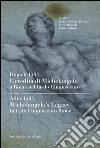 Dopo il 1564. L'eredità di Michelangelo a Roma nel tardo Cinquecento. Ediz. italiana e inglese libro