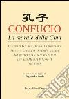 Confucio. La morale della Cina libro