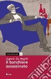 Il banchiere assassinato libro