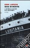 Scia di morte. L'ultimo viaggio della Lusitania libro
