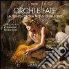 Orchi e fate. Le meravigliose fiabe di Perrault. Audiolibro. CD Audio formato MP3 libro