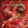 La Bella e la Bestia. Audiolibro. CD Audio formato MP3 libro