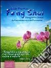 Feng Shui. Il segreto cinese del benessere e dell'armonia. Audiolibro. CD Audio formato MP3 libro