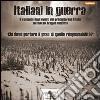 Italiani in guerra. Audiolibro. CD Audio formato MP3 libro