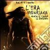 L'era Hyboriana. Il mondo di Conan il Barbaro. Audiolibro. CD Audio formato MP3 libro