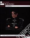 Michael Jackson. Il re del pop libro