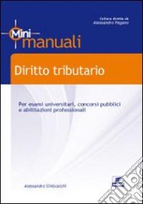 Diritto tributario libro di Siniscalchi Alessandro