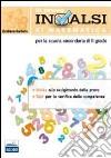La prova INVALSI di matematica. Per le Scuole superiori libro