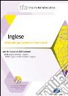 TFA. Inglese. Manuale per le prove scritte e orali classi A345 e A346. Con software di simulazione libro