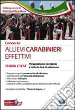 Allievi carabinieri effettivi. Teoria per la preparazione a tutte le prove di selezione libro
