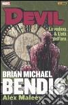 La vedova & l'età dell'oro. Devil. Brian Michael Bendis Collection. Vol. 4 libro