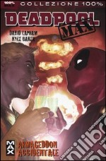Armageddon accidentale. Deadpool Max (2) libro di Lapham David - Baker Kyle
