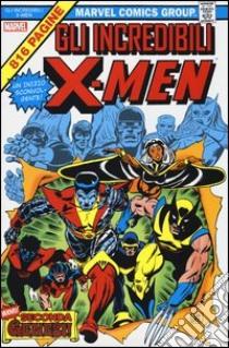 Gli incredibili X-Men. Marvel Omnibus (1) libro di Claremont Chris - Cockrum Dave - Byrne John