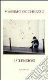 I silenziosi libro