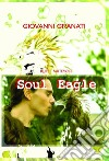 Soul eagle libro