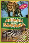 Animali della savana. Con adesivi