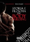 Storia e filosofia del body building libro