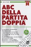 ABC della partita doppia. Con e-book libro di Alberti Luciano