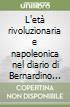 L'età rivoluzionaria e napoleonica nel diario di Bernardino Vitoni 1789-1811 libro