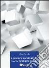 Il quadrato tra astrazione e realtà, tra logica e bellezza libro