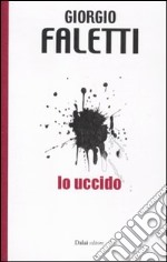 Io uccido libro di Faletti Giorgio