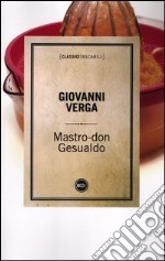 Mastro don Gesualdo libro di Verga Giovanni
