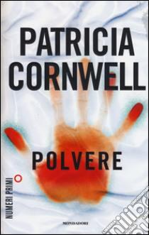 Polvere libro di Cornwell Patricia D.