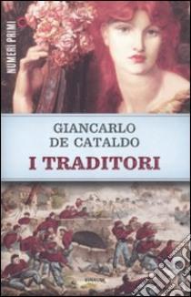 I traditori libro di De Cataldo Giancarlo