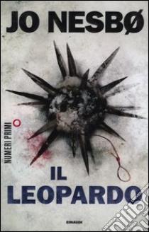 Il leopardo libro di Nesbø Jo
