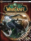 World of Warcraft. Mists of Pandaria. Guida strategica ufficiale
