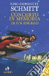 Concerto in memoria di un angelo libro