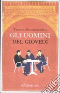 Gli uomini del giovedì libro di Benacquista Tonino