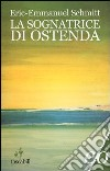 La sognatrice di Ostenda libro