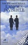L'amore invisibile libro