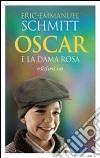 Oscar e la dama rosa libro