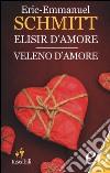Elisir d'amore-Veleno d'amore libro