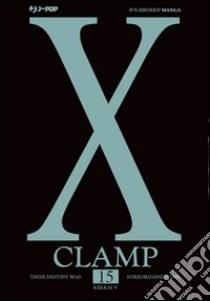 X. Vol. 15 libro di Clamp