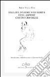 Die Weise von Liebe und Tod des Cornets Christoph Rilke-Ballata d'amore e di morte dell'alfiere Cristoforo Rilke libro