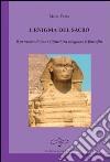 L'enigma del sacro. Il pensiero di René Girard tra religione e filosofia libro